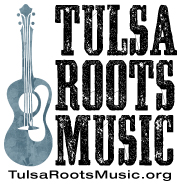 Tulsa Roots Music
